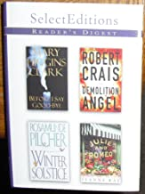 Before I Say Good-Bye/Julie and Romeo Get Lucky/Demolition Angel/Winter Solstice (Reader's Digest Select Editions, Volume ...