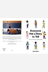 Everyone Has a Story to Tell: Tips & Activities for Emerging Writers Kindle Edition