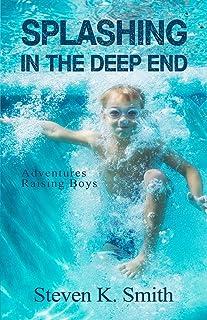 Splashing in the Deep End: Adventures Raising Boys