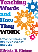Teaching Words and How They Work: Small Changes for Big Vocabulary Results