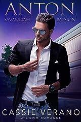 Anton: A BWWM Romance (Savannah Passion Book 2) Kindle Edition
