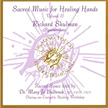 Sacred Music for Healing Hands, Volume 2