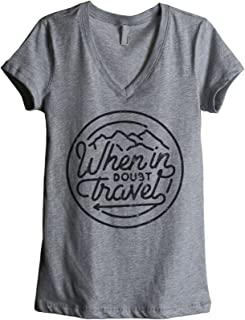 When in Doubt Travel Women's Fashion Relaxed V-Neck T-Shirt Tee