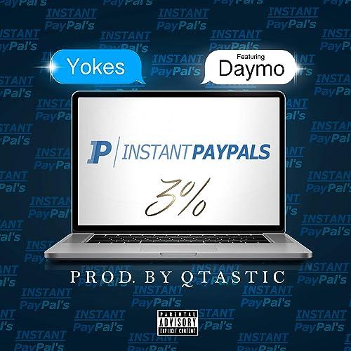 Instant Paypals [Explicit]