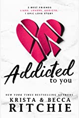 Addicted to You Kindle Edition