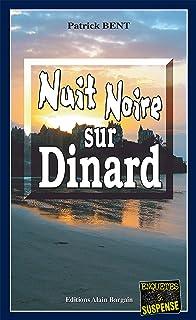 Nuit noire sur Dinard: Les enquêtes du commissaire Marie-Jo Beaussange - Tome 5 (French Edition)