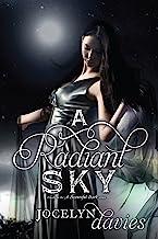 A Radiant Sky (A Beautiful Dark Book 3)