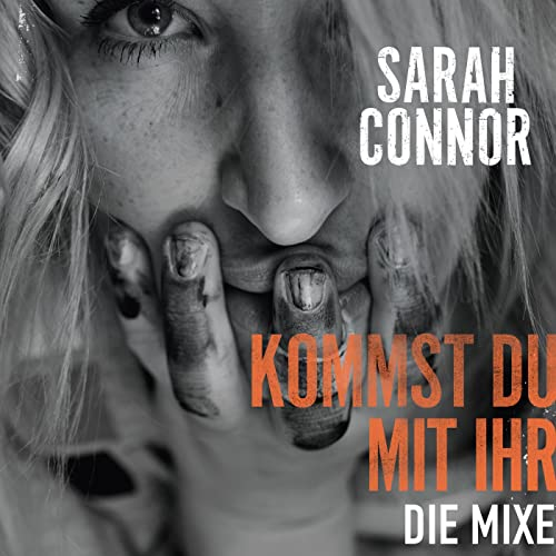 sarah connor kommst du mit ihr