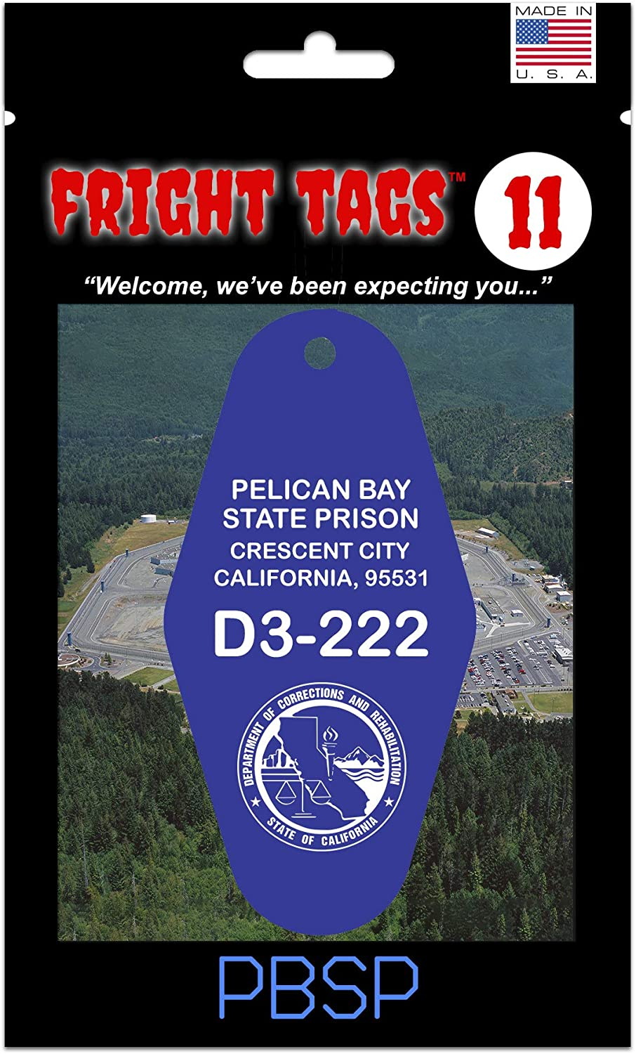 Pelican Bay Prison - Security Super special price Housing Unit Tag Fright Key Los Angeles Mall Tags