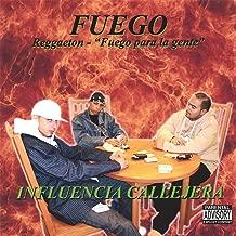 Fuego Reggaeton -Fuego Para La Gente
