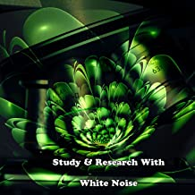 Study & Research With White Noise