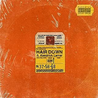 Hair Down [Explicit]