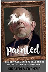 Painted: A gothic ghost story (English Edition) Versión Kindle