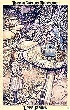 Alice no País das Maravilhas: Edição especial ilustrada e anotada