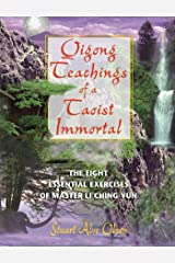 Qigong Teachings of a Taoist Immortal: The Eight Essential Exercises of Master Li Ching-yun Kindle Edition