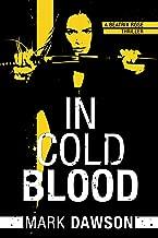 In Cold Blood (A Beatrix Rose Thriller Book 1)