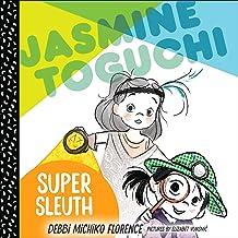 Jasmine Toguchi, Super Sleuth: Jasmine Toguchi, Book 2