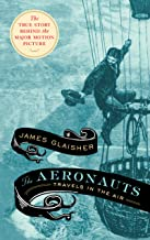 The Aeronauts: Travels in the Air
