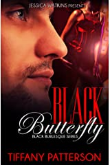 Black Butterfly, Book 3 of the Black Burlesque Series: an Alpha male, BWWM romance Kindle Edition