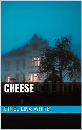 Cheese (English Edition)