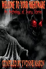 Welcome To Your NIghtmare Kindle Edition