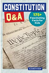 Constitution Q&A (History Q&A) Kindle Edition