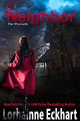 The Neighbor (The O'Connells Book 1) Kindle Edition