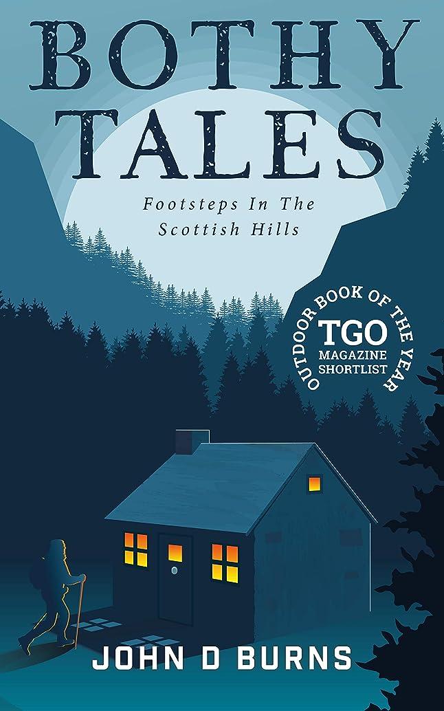 投資する寝室を掃除する洪水Bothy Tales: Footsteps in the Scottish hills (English Edition)