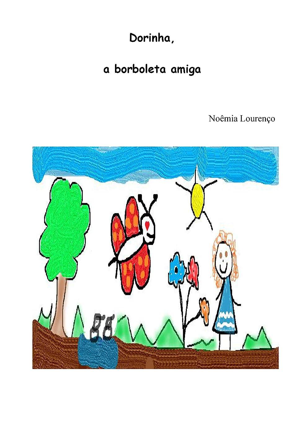 ロール文字気性Dorinha: A borboleta amiga (Portuguese Edition)