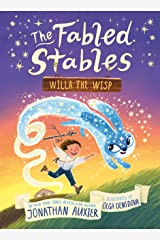 Willa the Wisp (The Fabled Stables Book #1) Kindle Edition