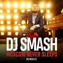 Moscow Never Sleeps (Remixes)