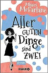 Aller guten Dinge sind zwei: Roman (German Edition) Kindle Edition