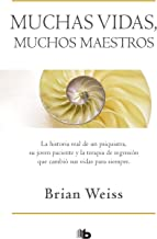 Muchas vidas, muchos maestros / Many Lives, Many Masters (Spanish Edition)