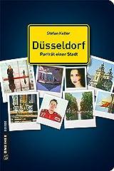 Düsseldorf - Porträt einer Stadt (Stadtporträts im GMEINER-Verlag) Kindle Ausgabe