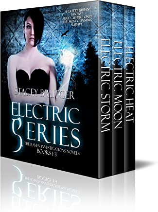 Electric Series (Books 1-3) (A Raven Investigations Novel)