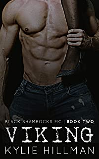 Viking: a love triangle motorcycle club romance (Black Shamrocks MC Book 2)