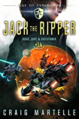 Jack the Ripper: A Space Opera Adventure Legal Thriller (Judge, Jury, Executioner Book 14) Kindle Edition