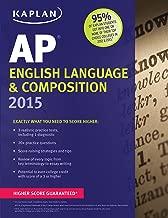 Kaplan AP English Language & Composition 2015 (Kaplan Test Prep)