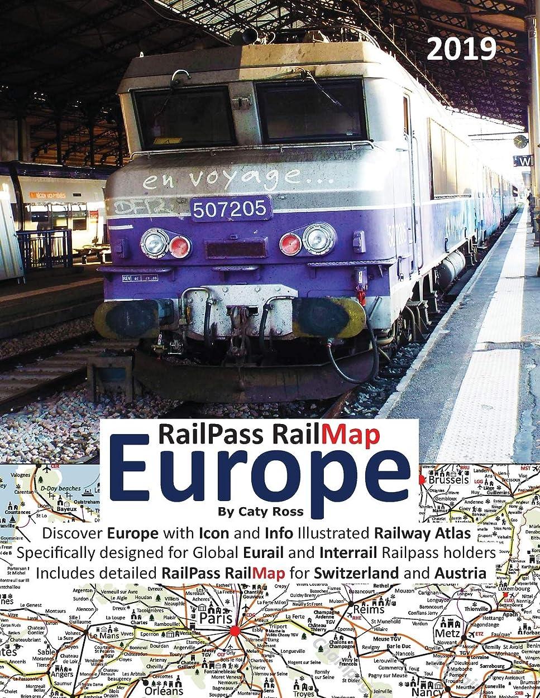 通りブロックする試みRailPass RailMap Europe 2019: Discover Europe with Icon and Info illustrated Railway Atlas specifically designed for global Eurail and Interrail Railpass holders