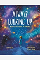 Always Looking Up: Nancy Grace Roman, Astronomer (She Made History) Kindle Edition