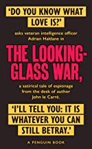 The Looking Glass War: The Smiley Collection