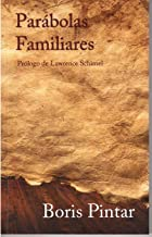 Parábolas Familiares (Spanish Edition)