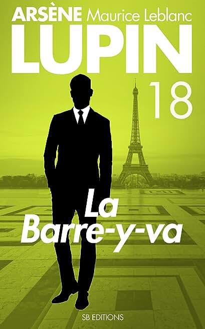 La Barre-y-va — Arsene LUPIN (SB) t. 18  (Arsène LUPIN)