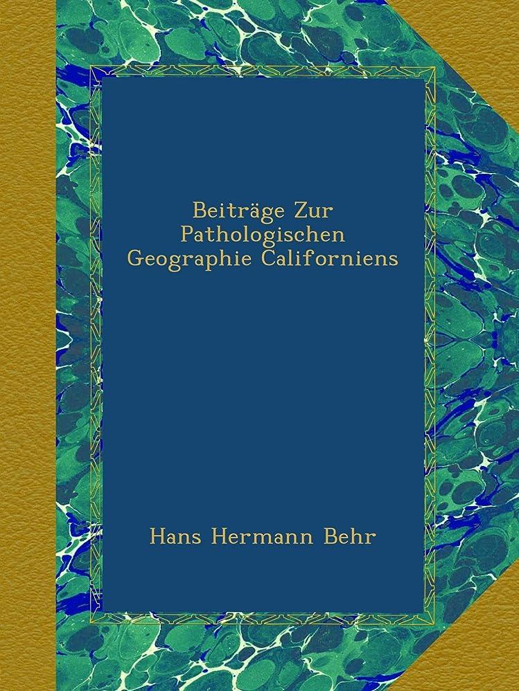 一般化するキノコおもしろいBeitraege Zur Pathologischen Geographie Californiens