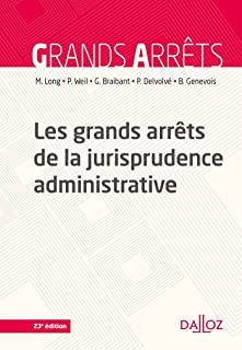 Les grands arrêts de la jurisprudence administrative - 23e ed.