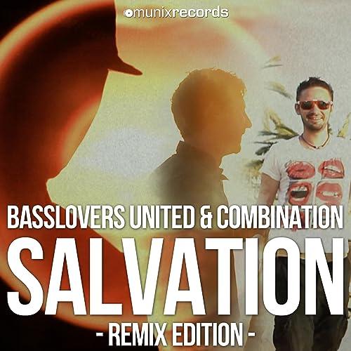 Basslovers United & CombiNation - Salvation (Remix Edition)