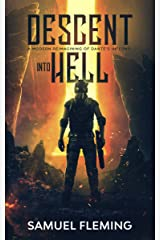 Descent into Hell: A Modern Reimagining of Dante's Inferno Kindle Edition