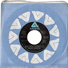 Barry Manilow 45 RPM Can't Smile Without You / Sunrise