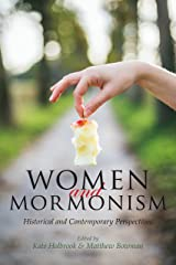 Women and Mormonism: Historical and Contemporary Perspectives Kindle Edition