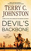 Devil's Backbone: The Modoc War, 1872-3 (The Plainsmen Series Book 5)